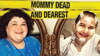 Mommy Dead And Dearest: The Story of Dee Dee and Gypsy Rose