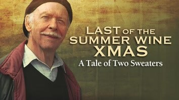 Last of the Summer Wine Xmas - A Tale of Two Sweaters
