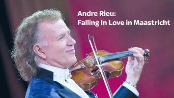 Andre Rieu: Falling In Love...