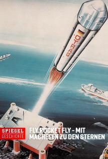 Spiegel Geschichte - Fly Rocket Fly