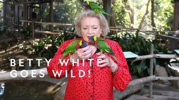 Betty White Goes Wild!