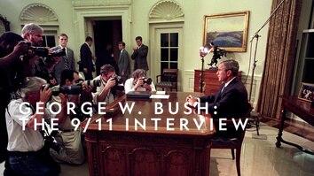 George W. Bush: The 9/11 Interview
