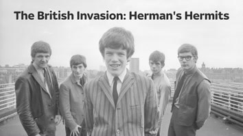 The British Invasion: Herman's Hermits