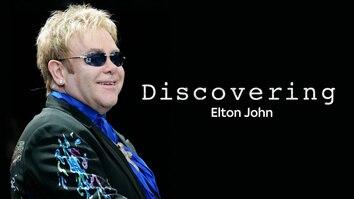 Discovering: Elton John