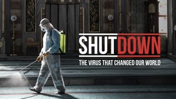 Shutdown: The Virus That Changed Our World