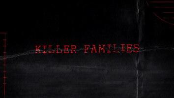Killer Families