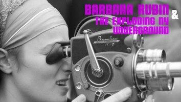 Barbara Rubin And The Exploding New York Underground