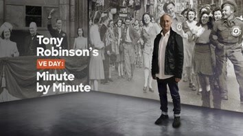 Tony Robinson's VE Day: Minute By Minute