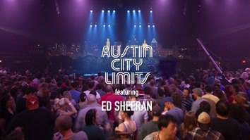 Ed Sheeran: Austin City Limits