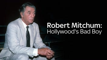 Robert Mitchum: Hollywood's Bad Boy