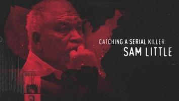 Catching A Serial Killer Sam Little