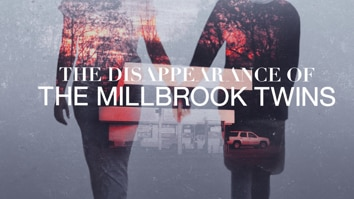 The Disappearance Of The Millbrook Twins