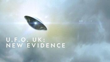 U.F.O. UK: New Evidence