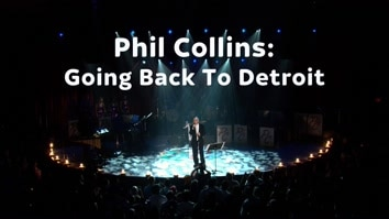 Phil Collins: Going Back To...