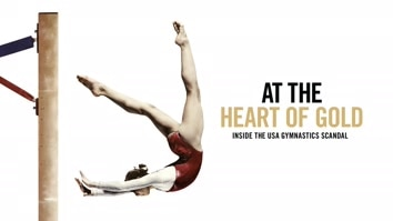 At The Heart Of Gold: Inside The USA's Gymnastics Scandal