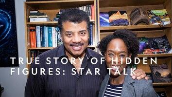True Story Of Hidden Figures: StarTalk