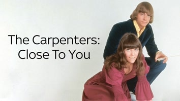 The Carpenters: Close To You Remembering The Carpenters