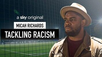 Micah Richards: Tackling Racism