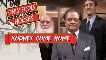 Only Fools and Horses: Rodney Come Home